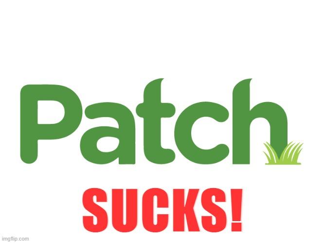 Patch sucks!